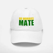 No Worries Mate Baseball Baseball Cap