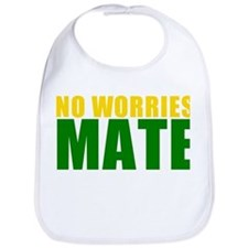 No Worries Mate Bib