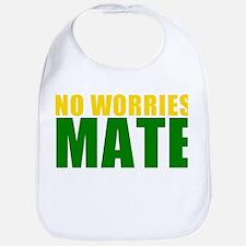 No Worries Mate Bib