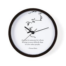 T Mann: A writer is someone f Wall Clock
