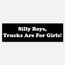 Silly Boys Bumper Bumper Bumper Sticker