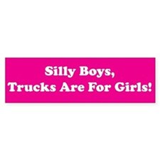 Silly Boys Bumper Bumper Sticker