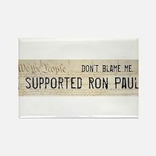 """Ron Paul Bumper Magnet """"Don't Blame Me"""""""