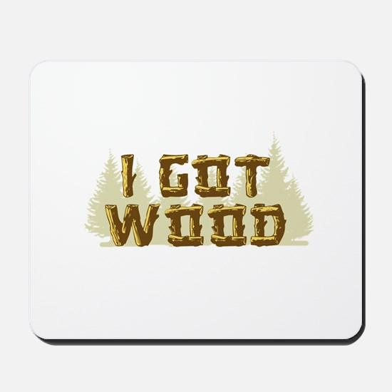Shaun of the Dead I Got Wood Mousepad