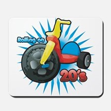 Rolling on 20's Mousepad