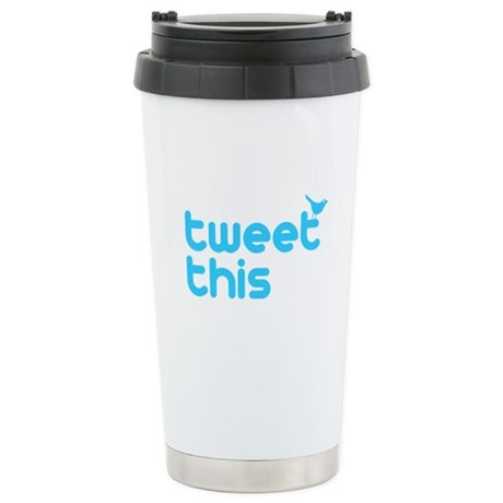 Tweet This Stainless Steel Travel Mug