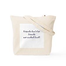 Cute Rawfeteria Tote Bag