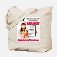 NO FORCED VACCINE Tote Bag