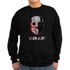TGIF Jason Sweatshirt