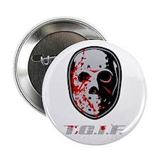 "TGIF Jason 2.25"" Button (10 pack)"