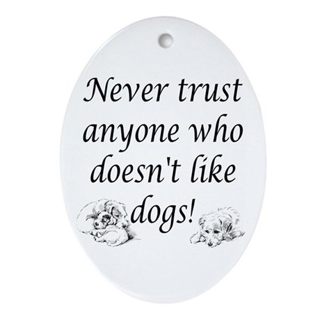 Trust Dogs Oval Ornament