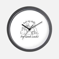 Rub My Belly For Good Luck Wall Clock