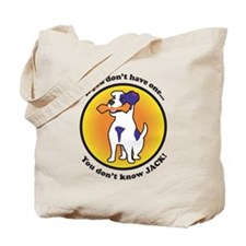 If you don't have one...you don't know JACK Tote B