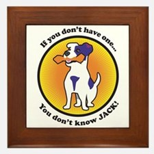If you don't have one...you don't know JACK Framed