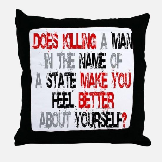 Killing make you better? Throw Pillow