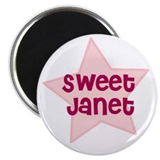 "Sweet Janet 2.25"" Magnet (10 pack)"
