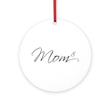 Mom of 8 Ornament (Round)