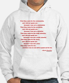 First They Came For... Hoodie