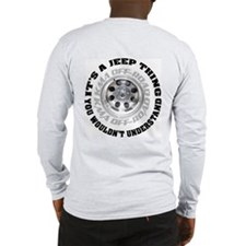 It's a Jeep thing Long Sleeve T-Shirt