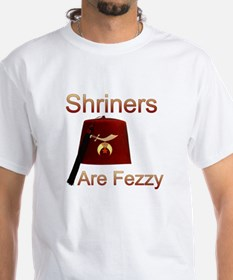 Shriners are Fezzy Shirt