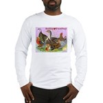 Gotta Love Poultry Long Sleeve T-Shirt