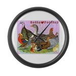 Gotta Love Poultry Large Wall Clock