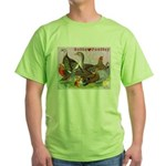 Gotta Love Poultry Green T-Shirt