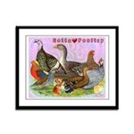 Gotta Love Poultry Framed Panel Print