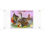 Gotta Love Poultry Banner