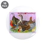 "Gotta Love Poultry 3.5"" Button (10 pack)"