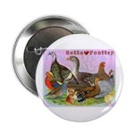 "Gotta Love Poultry 2.25"" Button (100 pack)"