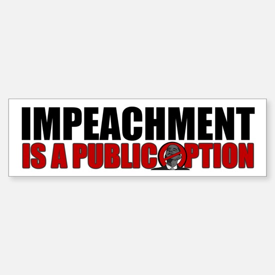 Impeachment Bumper Bumper Stickers