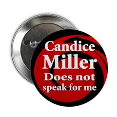 Candice Miller Does Not Speak For Me Button