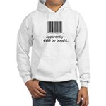 I can be bought UPC Hooded Sweatshirt