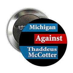 Michigan Against McCotter campaign button