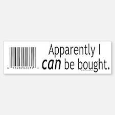 I can be bought UPC Bumper Bumper Bumper Sticker
