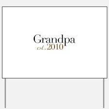 New Grandpa 2010 Yard Sign
