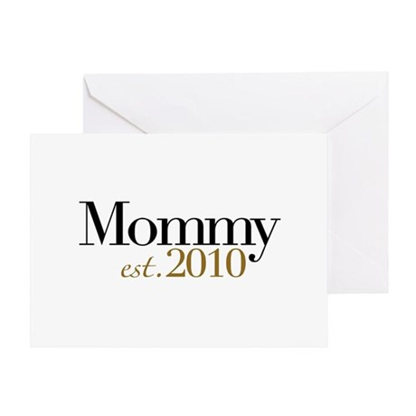 New Mommy 2010 Greeting Card