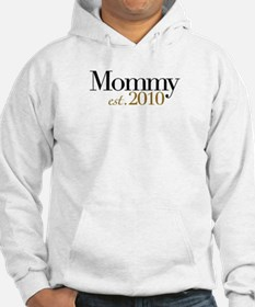 New Mommy 2010 Hoodie