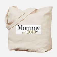 New Mommy 2010 Tote Bag