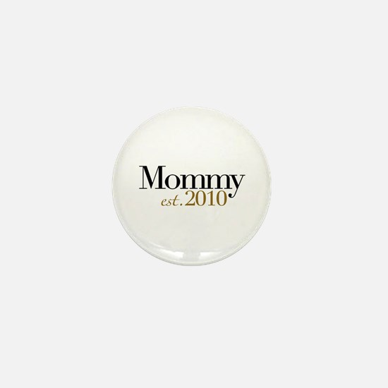 New Mommy 2010 Mini Button