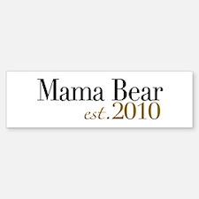 Mama Bear 2010 Bumper Bumper Bumper Sticker