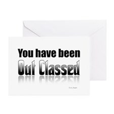 You have been out classed Greeting Cards (Pk of 20