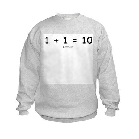 1 + 1 = 10 - Kids Sweatshirt