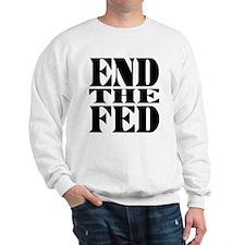 End the Fed! Sweatshirt