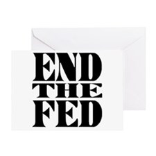 End the Fed! Greeting Card