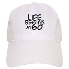 60th birthday life begins black Baseball Cap