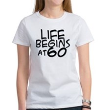 60th birthday life begins black Tee