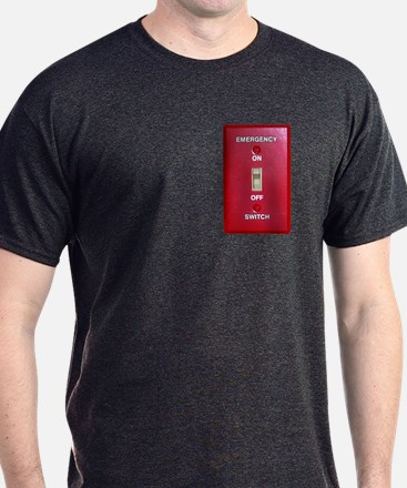 Emergency Switch... Black T-Shirt