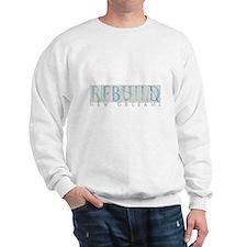 Rebuild New Orleans Sweatshirt